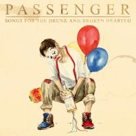 Passenger - Songs for the Drunk and Broken Hearted Mp3