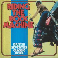 Riding The Rock Machine: British Seventies Classic Rock CD1 Mp3